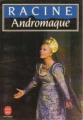 Couverture Andromaque Editions Le Livre de Poche 1993