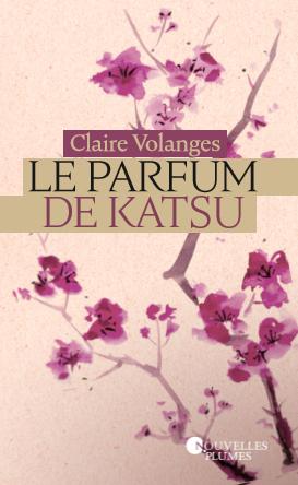 Couverture Le Parfum de Katsu