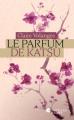 Couverture Le Parfum de Katsu  Editions France Loisirs (Nouvelles plumes) 2019