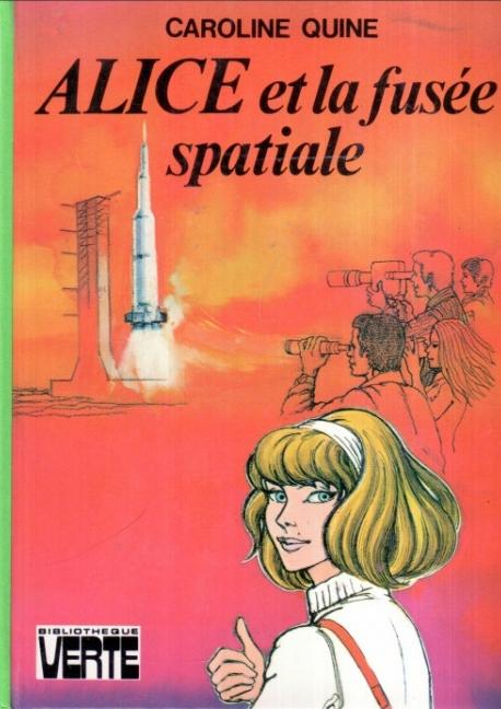 Couverture Alice Roy, tome 46 : Alice et la fusée spatiale