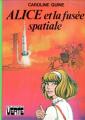 Couverture Alice Roy, tome 46 : Alice et la fusée spatiale Editions Hachette (Bibliothèque verte) 1978