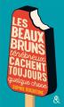 Couverture Les beaux bruns ténébreux cachent toujours quelque chose Editions Harlequin (&H) 2019