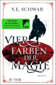 Couverture Shades of Magic, tome 1 Editions Fischer (TOR) 2017