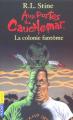 Couverture Aux portes du cauchemar : La colonie fantôme Editions Pocket 2004