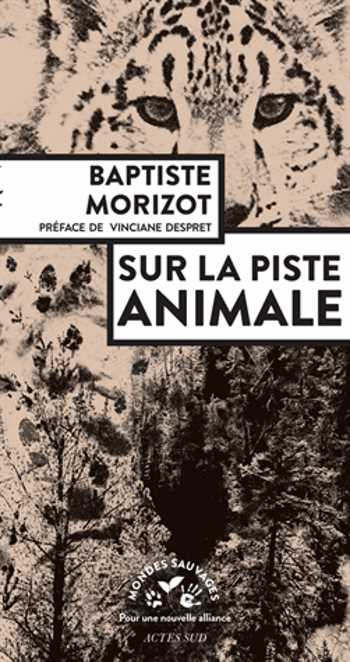 Couverture Sur la piste animale