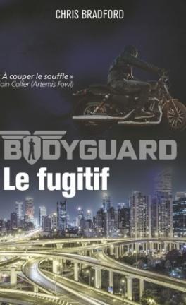 Couverture Bodyguard, tome 6 : Le fugitif