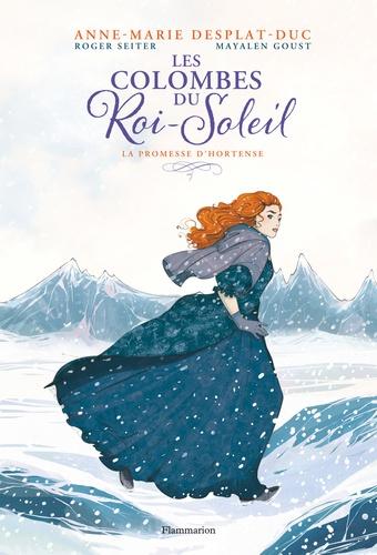 Couverture Les colombes du Roi-Soleil (BD), tome 4 : La promesse d'Hortense