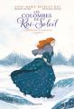 Couverture Les colombes du Roi-Soleil (BD), tome 4 : La promesse d'Hortense Editions Flammarion 2018