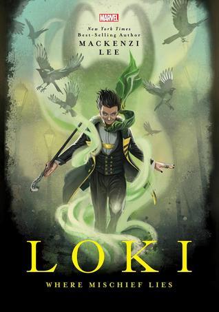 Couverture Loki: Where Mischief Lies