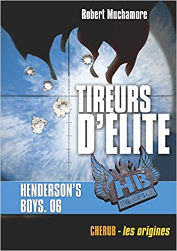 Couverture Henderson's Boys, tome 6 : Tireurs d'élite