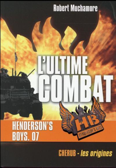 Couverture Henderson's boys, tome 7 : L'ultime combat