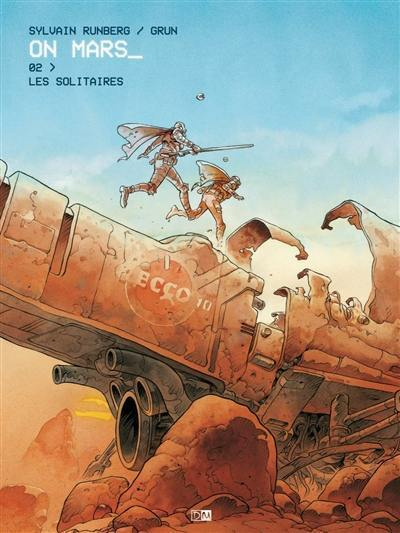 Couverture On Mars, tome 2 : Les solitaires