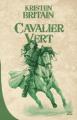 Couverture Cavalier vert, tome 1 Editions Bragelonne (10e anniversaire) 2017