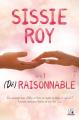 Couverture (Dé)raisonnable, tome 1 Editions Lips & co 2019
