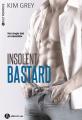 Couverture Insolent bastard, intégrale Editions Addictives 2018