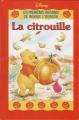 Couverture Les premières histoires de Winnie l'Ourson : La citrouille Editions Disney / Hachette (Disney lecture) 1999