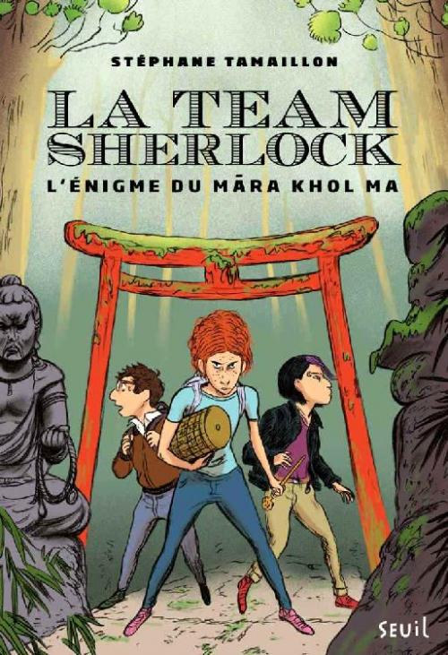 Couverture La team Sherlock, tome 2 : L'énigme du Mara Khol Ma