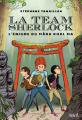 Couverture La team Sherlock, tome 2 : L'énigme du Mara Khol Ma Editions Syros 2019