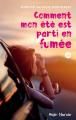 Couverture Comment mon été est parti en fumée Editions Hugo & cie (New way) 2019