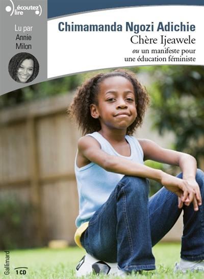 Couverture Chère Ijeawele : Un manifeste pour une éducation féministe