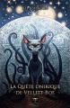 Couverture La quête onirique de Vellitt Boe Editions Le Bélial' 2018