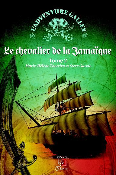 Couverture L'Adventure Galley, tome 2 : Le Chevalier de la Jamaïque
