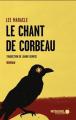 Couverture Le Chant de Corbeau Editions Mémoire d'encrier 2019