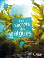Couverture Les secrets des algues Editions Quae 2019