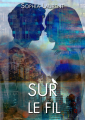 Couverture Sur le Fil, tome 1 : Funambule Editions Autoédité 2019