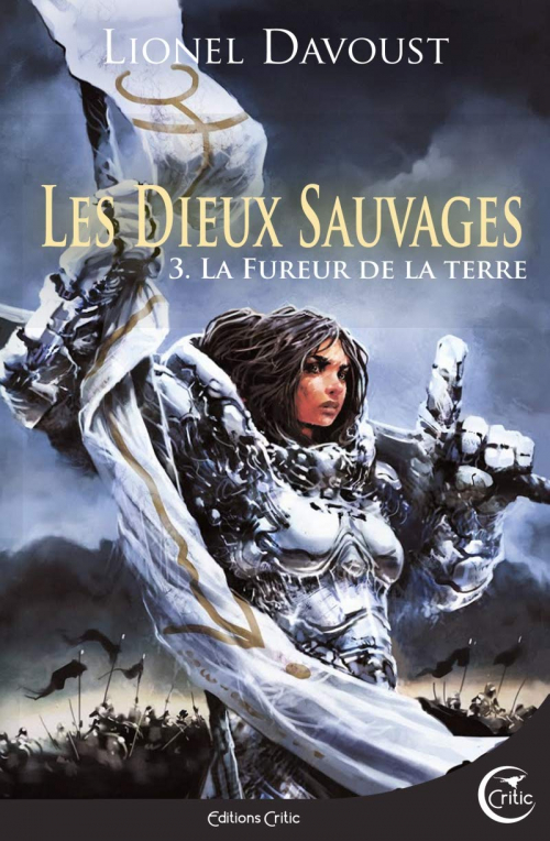 Couverture Les Dieux Sauvages, tome 3 : La Fureur de la Terre