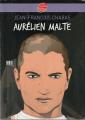 Couverture Aurélien Malte Editions Le Livre de Poche (Jeunesse - Contemporain) 2007