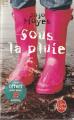 Couverture Sous la pluie / Une douce odeur de pluie Editions Le Livre de Poche 2012