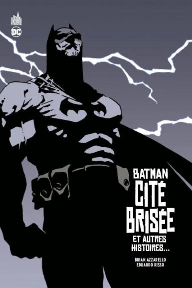 Couverture Batman: cité brisée et autres histoires