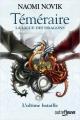 Couverture Téméraire, tome 9 : La Ligue des Dragons / L'Ultime Bataille Editions Fleuve (Outrefleuve) 2018