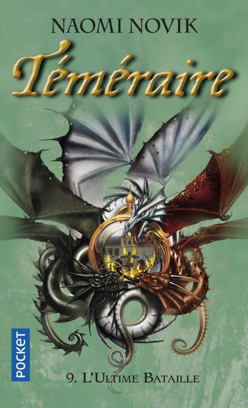Couverture Téméraire, tome 9 : La Ligue des Dragons / L'Ultime Bataille
