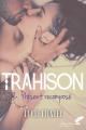 Couverture Trahison, tome 2 : Présent recomposé Editions Black Ink 2019