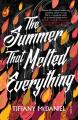 Couverture L'été où tout a fondu Editions Scribe 2017