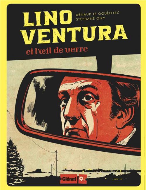 Couverture Lino Ventura et l'oeil de verre