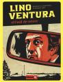 Couverture Lino Ventura et l'oeil de verre Editions Glénat 2019