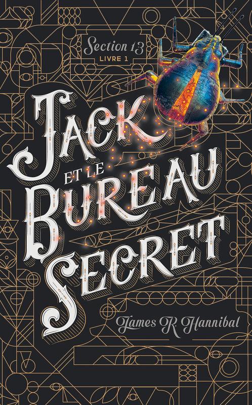 Couverture Section 13, tome 1 : Jack et le bureau secret