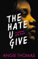 Couverture The Hate U Give : La Haine qu'on donne / La Haine qu'on donne Editions Walker Books 2017