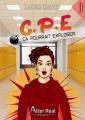 Couverture C.P.E : Ca pourrait exploser Editions Alter Real (Romance) 2019
