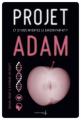 Couverture Projet Adam Editions de La martinière 2013