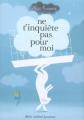 Couverture Ne t'inquiète pas pour moi Editions Albin Michel 2008