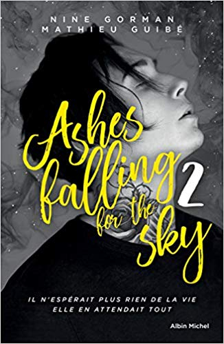 Couverture Ashes falling for the Sky, tome 2 : Sky Burning Down to Ashes