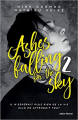 Couverture Ashes falling for the Sky, tome 2 : Sky Burning Down to Ashes Editions Albin Michel (Jeunesse - #AM) 2019
