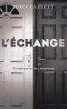 Couverture L'échange Editions France Loisirs 2019