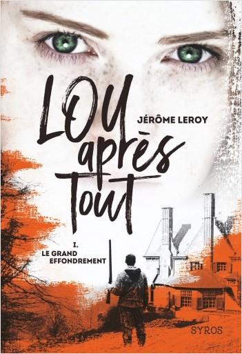 Couverture Lou après tout, tome 1 : Le grand effondrement