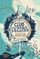Couverture Le club de l'ours polaire, tome 1 : Stella et les mondes gelés Editions Gallimard  2018