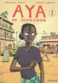 Couverture Aya de Yopougon, tome 1 Editions Gallimard  2008